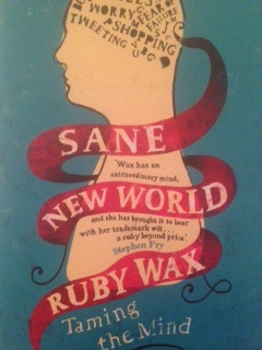 Sane New World by Ruby Wax